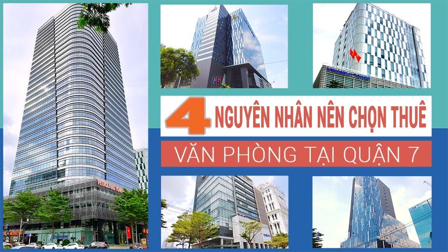 4 Nguyên nhân nên chọn thuê văn phòng tại quận 7