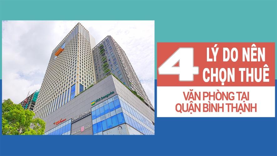4 lý do nên chọn thuê văn phòng tại quận Bình Thạnh